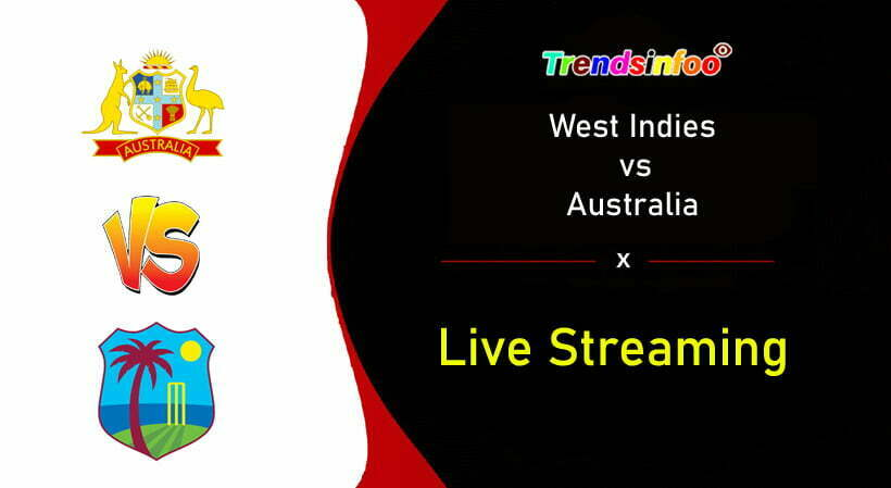 West Indies Vs Australia 1st T20 Live Streaming When And Where To Watch Wi Vs Aus